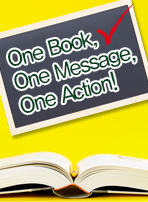 One Book, One Message, One Action!