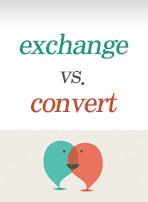 exchange vs. convert